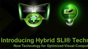 NVIDIA Hybrid SLI e nuovi prodotti