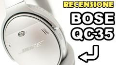 Bose QuietComfort QC35: la nostra recensione. Parola d'ordine comodità