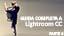 GUIDA LIGHTROOM CC PARTE 4 - Strumenti avanzati e creativi