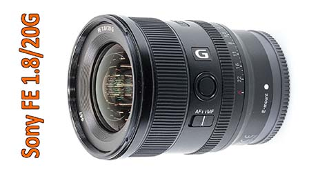 Sony FE 1.8/20G, ultra-grandangolare compatto di insospettabile qualità