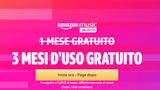 Amazon Music Unlimited Gratis per 3 mesi: ecco come averli velocemente