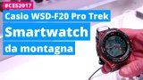 Dal vivo in video al CES il nuovo Casio WSD-F20, smartwatch da trekking