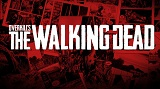 Overkill's The Walking Dead: nuovo trailer cinematografico da Starbreeze