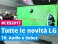 Tutte le novità LG al CES 2017
