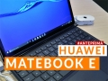 Anteprima Huawei Matebook E