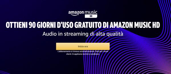 Amazon Music HD per 90 giorni senza costi aggiuntivi